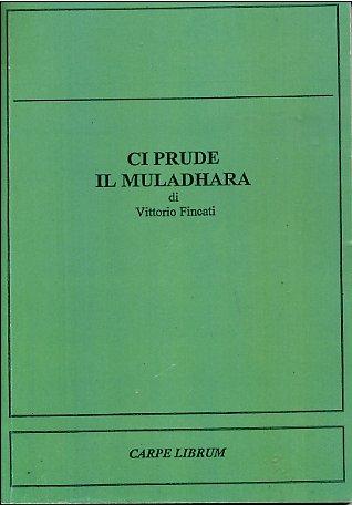 Ci prude il muladhara