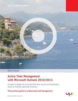 Active Time Management With Outlook 2010/2013