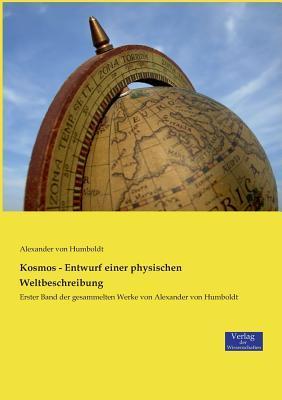 Kosmos - Entwurf einer physischen Weltbeschreibung