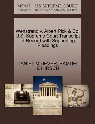 Wenstrand V. Albert Pick & Co. U.S. Supreme Court Transcript of Record with Supporting Pleadings