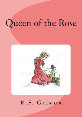 Queen of the Rose