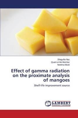 Effect of gamma radiation on the proximate analysis of mangoes