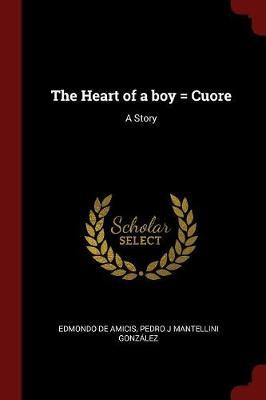 The Heart of a Boy = Cuore
