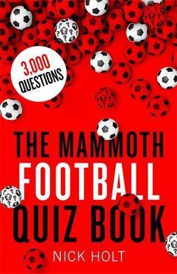 The Mammoth Football Quiz Book