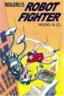 Magnus, Robot Fighter 4000 A.D. Volume 1