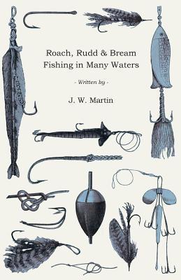 Roach, Rudd & Bream Fishing In Many Waters