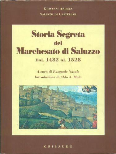 Storia segreta del Marchesato di Saluzzo