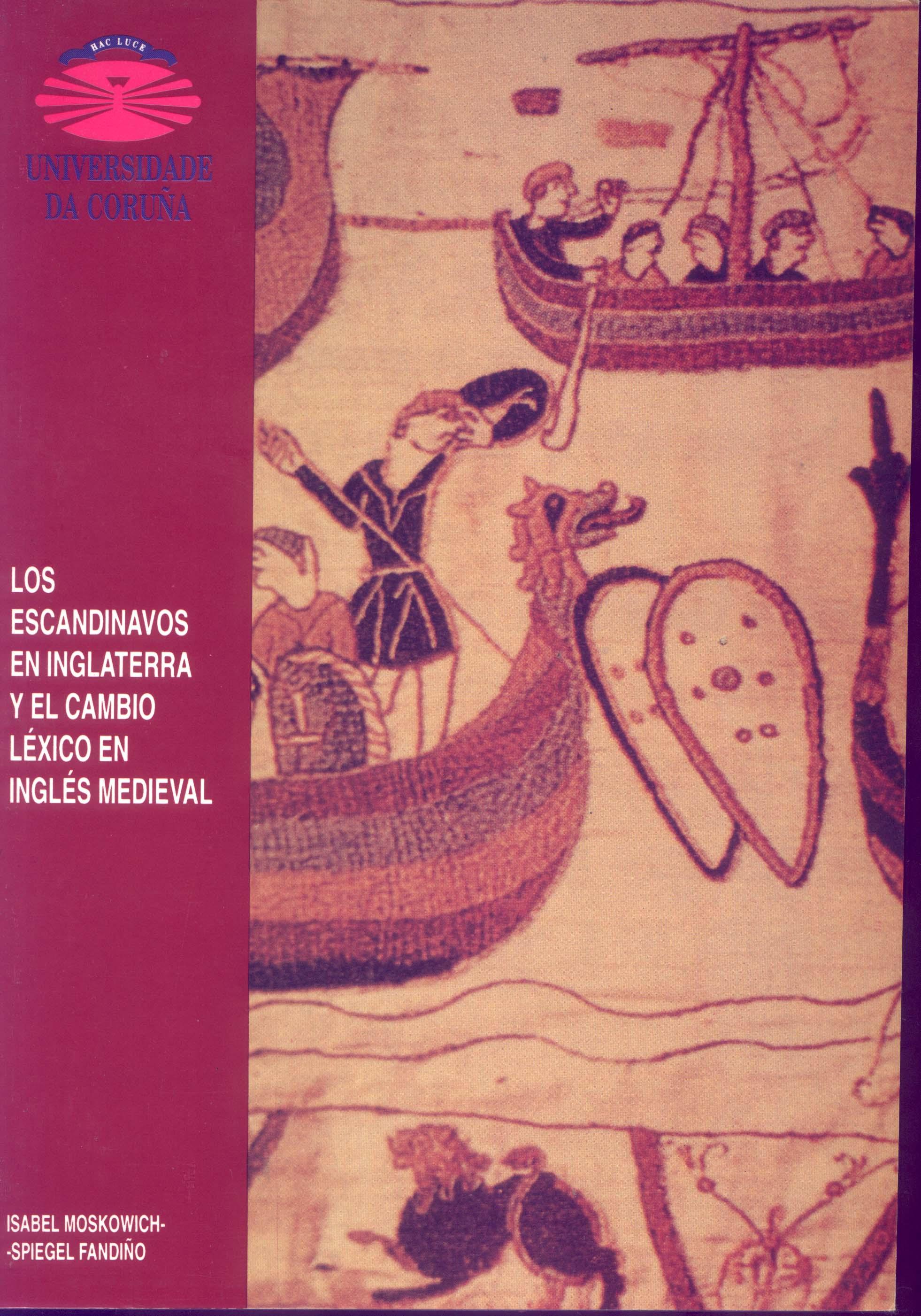 Los Escandinavos en Inglaterra y el cambio léxico en inglés medieval