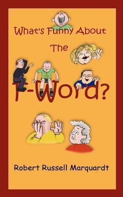 What's Funny About the F-word?