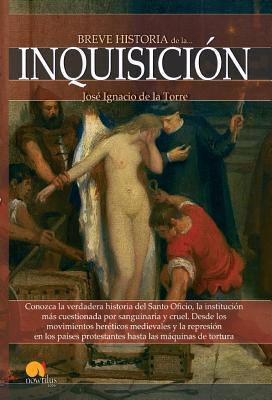 Breve historia de la Inquisición / Brief History of the Inquisition
