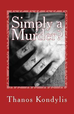 Simply a Murder?