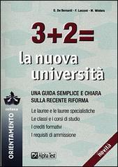 Tre + due = la nuova università