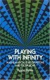 Playing with Infinity