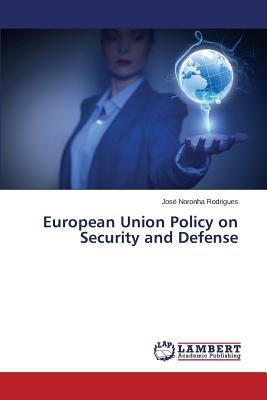European Union Policy on Security and Defense