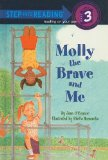 Molly the Brave and ...