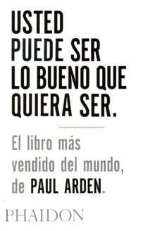 Usted puede ser lo b...