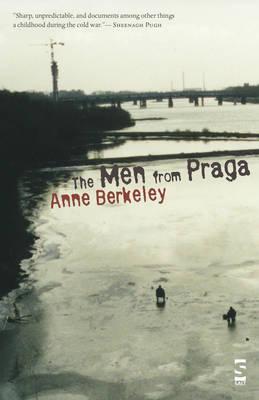 The Men from Praga (Salt Modern Poets S.)