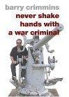 Never Shake Hands with a War Criminal
