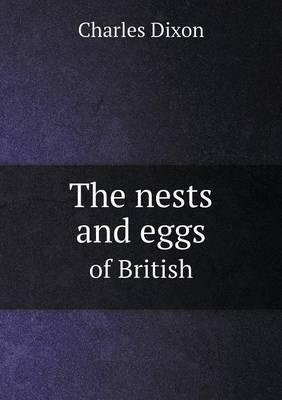 The Nests and Eggs of British