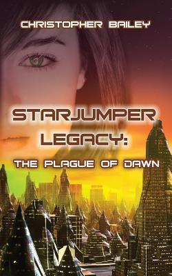 The Plague of Dawn