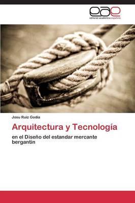 Arquitectura y Tecnología