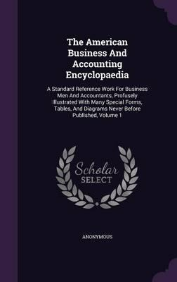 The American Business and Accounting Encyclopaedia