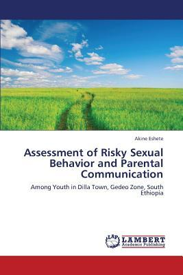 Assessment of Risky Sexual Behavior and Parental Communication