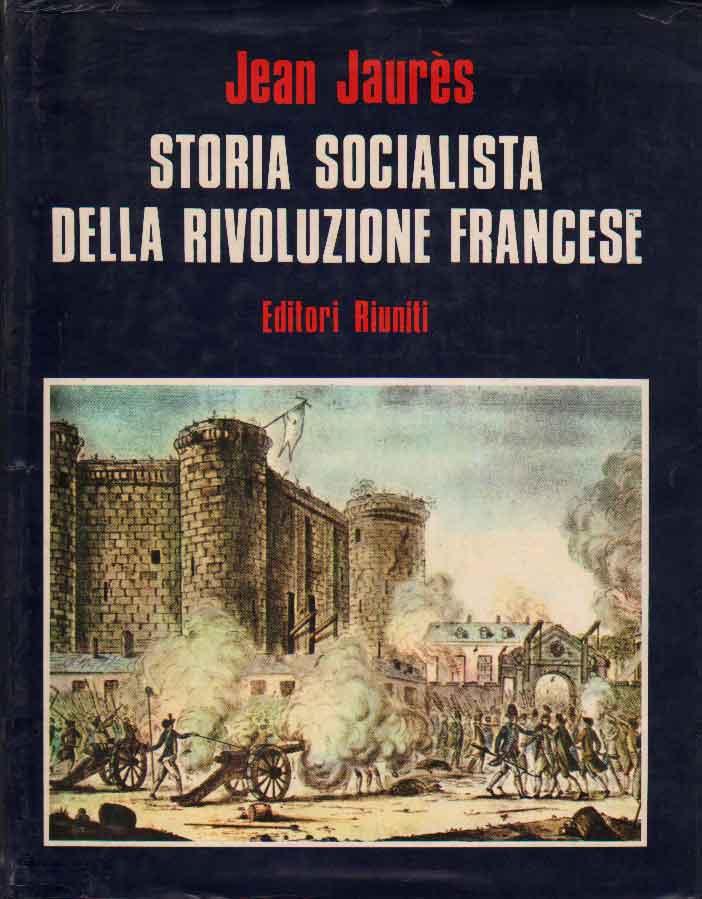 Storia socialista della rivoluzione francese. Vol. III