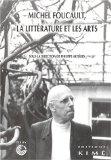 Michel Foucault, la littérature et les arts