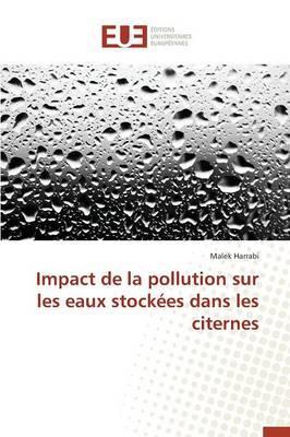 Impact de la Pollution Sur les Eaux Stockees Dans les Citernes