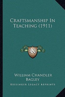 Craftsmanship in Teaching (1911)