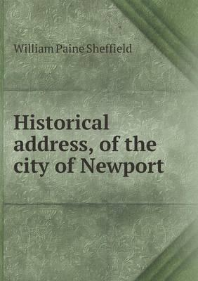 Historical Address, of the City of Newport