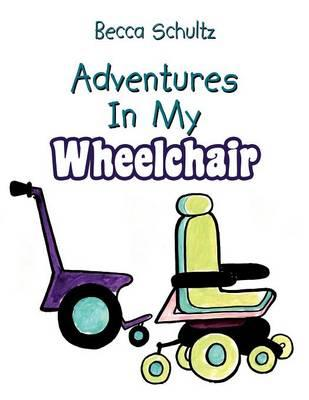 Adventures In My Wheelchair