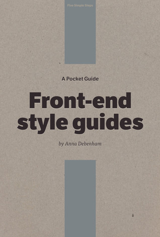 A Pocket Guide to Front-end Style Guides