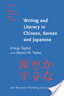Writing and Literacy in Chinese, Korean, and Japanese