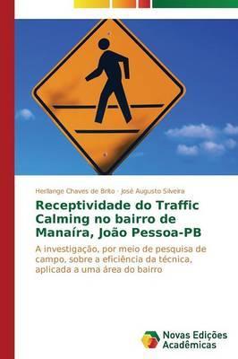 Receptividade do Traffic Calming no bairro de Manaíra, João Pessoa-PB