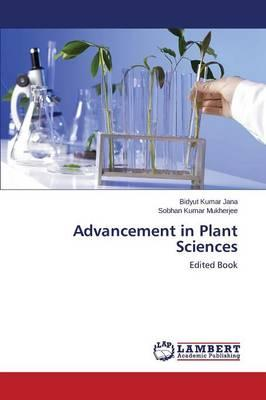 Advancement in Plant Sciences