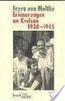 Erinnerungen an Kreisau, 1930-1945