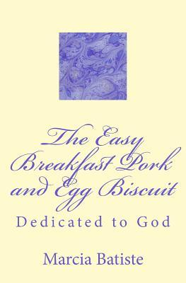 The Easy Breakfast Pork and Egg Biscuit