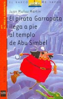 El pirata Garrapata llega a pie al templo de Abu Simbel/ Tick the Pirate Arrives on Foot to the Temple of Abu Simbel