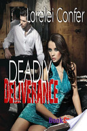 Deadly Deliverance [Deadly 3]