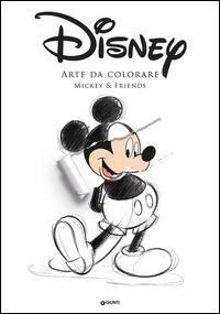 Mickey & Friends. Arte da colorare. Art therapy