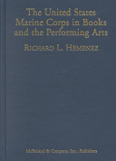 The United States Marine Corps in Books and the Performing Arts