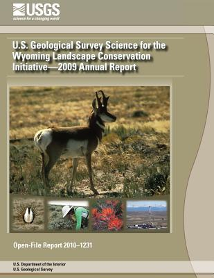 U.s. Geological Survey Science for the Wyoming Landscape Conservation Initiative