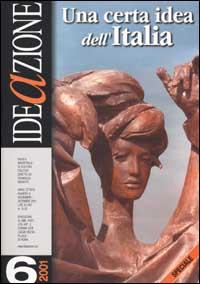 Ideazione (2001) / Una certa idea dell'Italia
