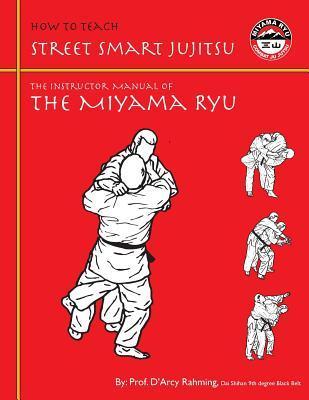 How to Teach Street Smart Jujitsu