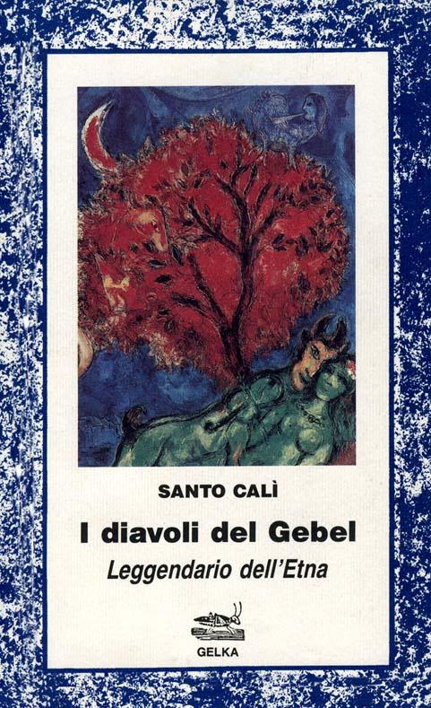 I diavoli del Gebel leggendario dell'Etna