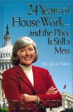 24 years of House work-- and the place is still a mess