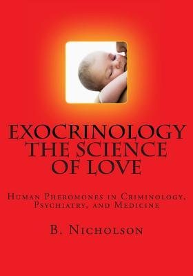 Exocrinology the Science of Love