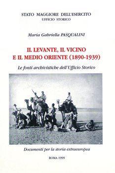 Il Levante, il Vicino e il Medio Oriente (1890-1939)